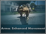 Arma: Enhanced Movement von Bad Benson (07.02.17 Beta) [Verschiedenes]
