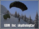 GOM - Skydive from car and paraglide von Grumpy Old Man (v1.0) [Skripte]