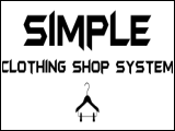 Simple Clothing Shop System von HoverGuy (v1.1) [Skripte]
