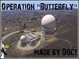 Operation Butterfly Co-09 von Doctor (v1.0) [Coop Mission]