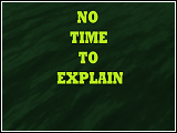 No Time To Explain von Adam7 (v1.0) [SP Mission]