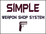 Simple Weapon Shop System von HoverGuy (v1.3) [Skripte]