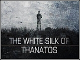 The White Silk of Thanatos von pochtyr (v1.0) [Kampagne]