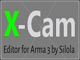 X-Cam for Arma 3 von Silola (v1.21) [Editing Tools]
